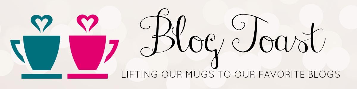 #BlogToast