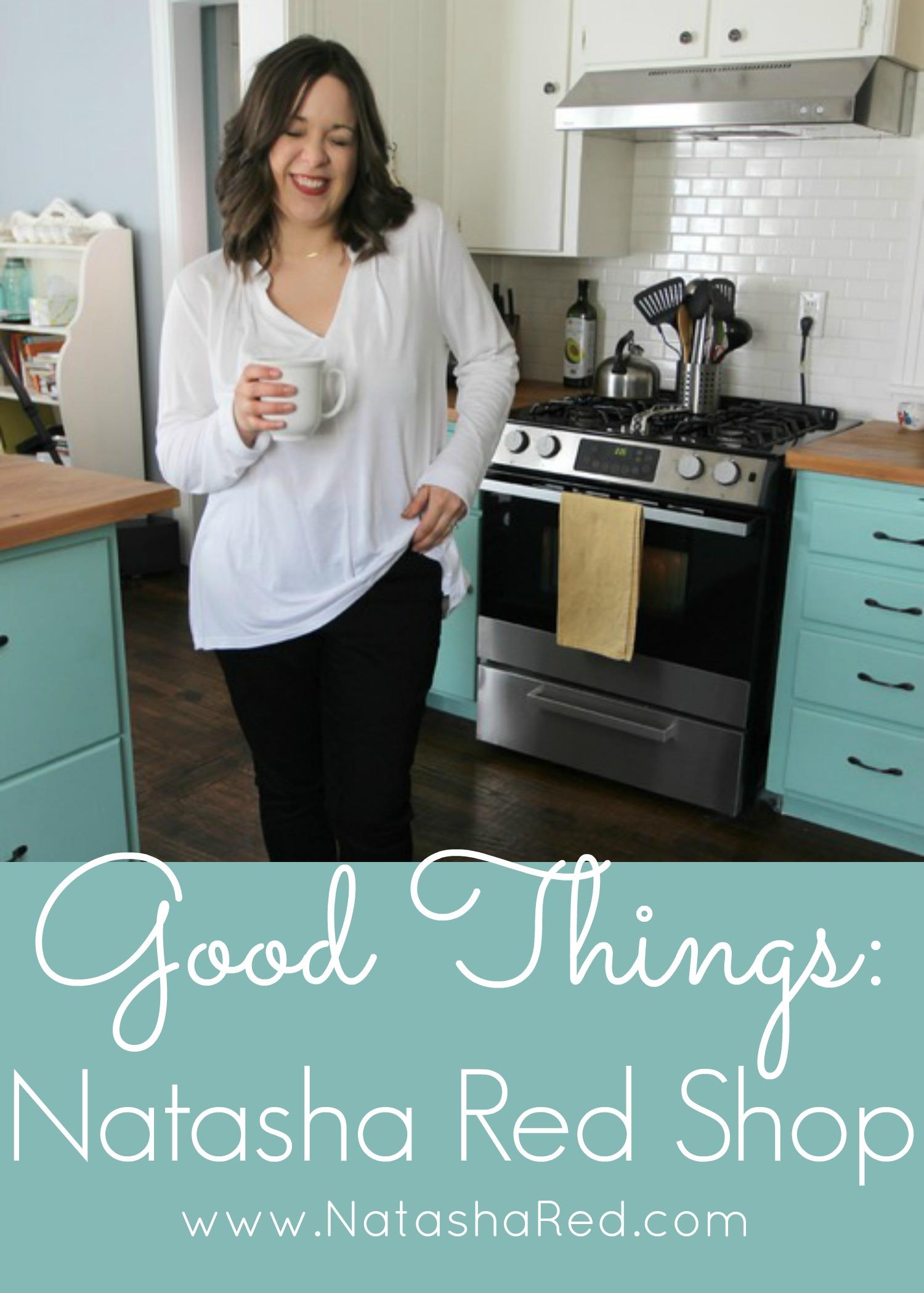 Good Things: Natasha Red Shop